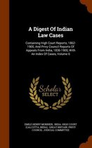 A Digest of Indian Law Cases