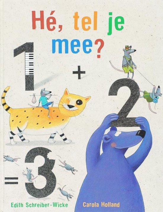 Cover van het boek 'He, tel je mee?' van Edith Schreiber-Wicke