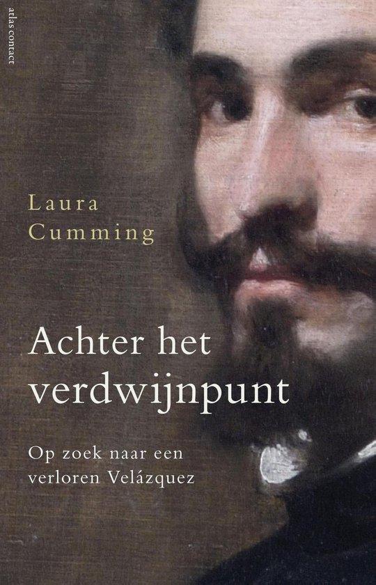 Achter het verdwijnpunt - Laura Cumming |
