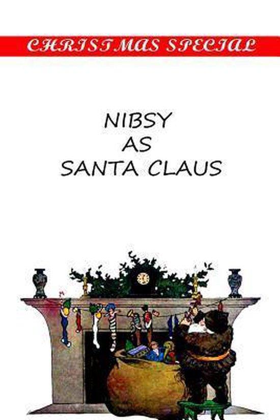 Nibsy as Santa Claus