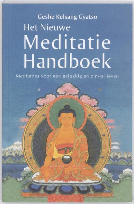Het nieuwe meditatie handboek - G. Kelsang Gyatso  