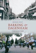 Barking and Dagenham Through Time