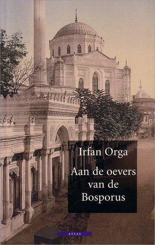 Aan de oevers van de Bosporus - Irfan Orga pdf epub