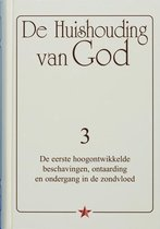 De Huishouding van God 3