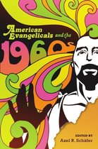 American Evangelicals and the 1960s