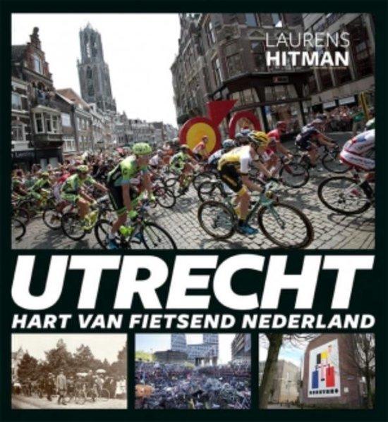 Utrecht, hart van fietsend Nederland - Laurens Hitman | Fthsonline.com
