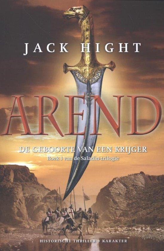 Saladin-trilogie 1 - Arend - Jack Hight  
