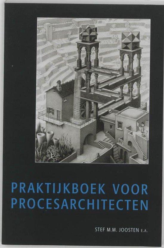 Praktijkboek voor procesarchitecten - S. Joosten |