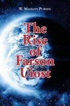 The Rise of Farson Uiost