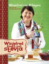 Winiefred kookt met Stevia - Winiefred van Killegem