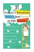 31 Moralistic & Motivational Bedtime Short Stories for Kids