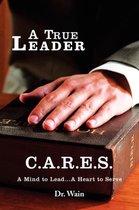 A True Leader C.A.R.E.S