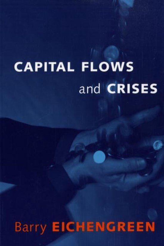 Boek cover Capital Flows and Crises van Barry Eichengreen (Paperback)