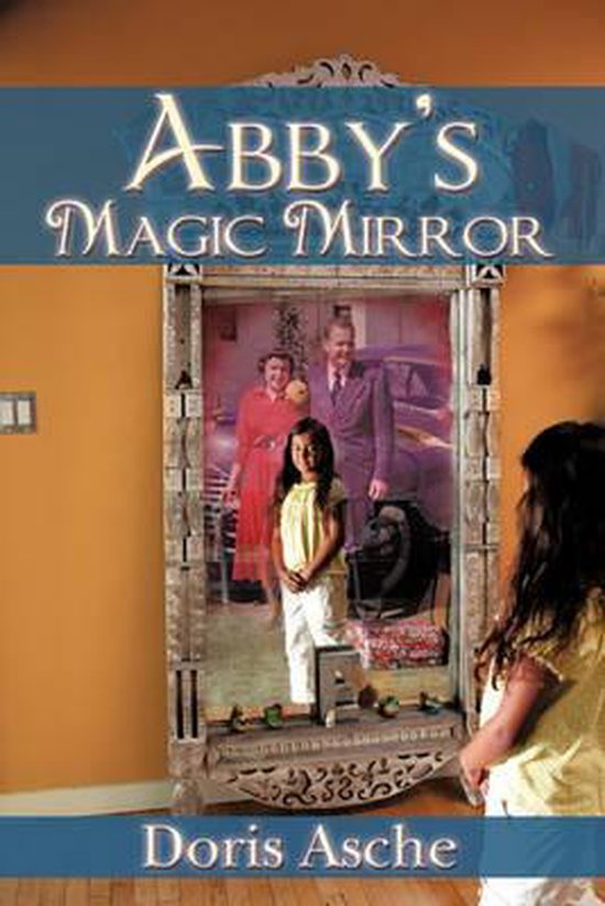 Abby's Magic Mirror