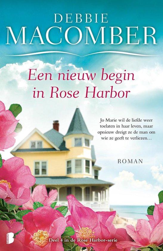 Rose Harbor 4 - Een nieuw begin in Rose Harbor - Debbie Macomber | Readingchampions.org.uk
