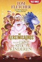 De Kerstmisaurus 3 -   De Kerstmisaurus en de lijst met stoute kinderen