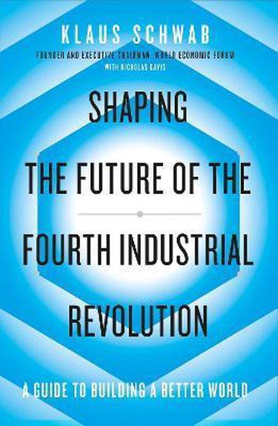Boek cover Shaping the Future of the Fourth Industrial Revolution van Klaus Schwab (Paperback)