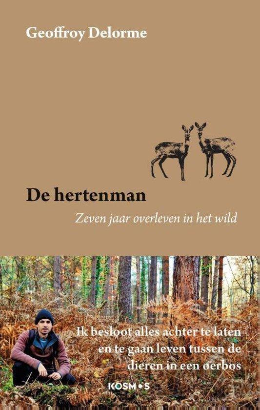 Boek cover De hertenman van Geoffroy Delorme (Paperback)