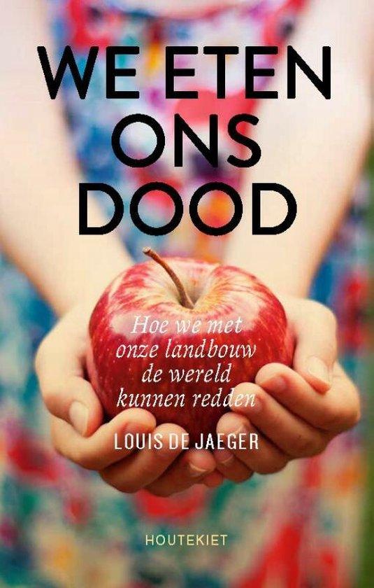 Boek cover We eten ons dood van Louis De Jaeger (Paperback)