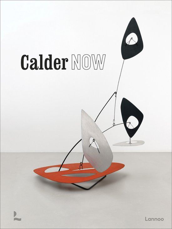 Boek cover Calder Now van Dieter Buchhart (Hardcover)