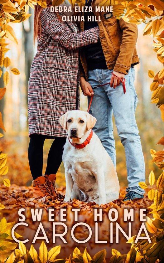 Boek cover Sweet Home Carolina van Olivia Hill (Onbekend)