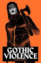 Gothic Violence