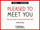 Tools voor trainers  -   Pleased to meet you