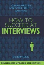 How To Succeed at Interviews 4th Edition