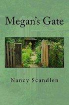 Megan's Gate