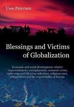 Blessings and Victims of Globalization