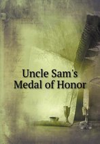 Uncle Sam's Medal of Honor
