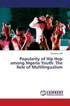Popularity of Hip Hop Among Nigeria Youth