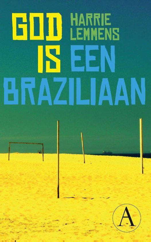 God is een Braziliaan - Harrie Lemmens |