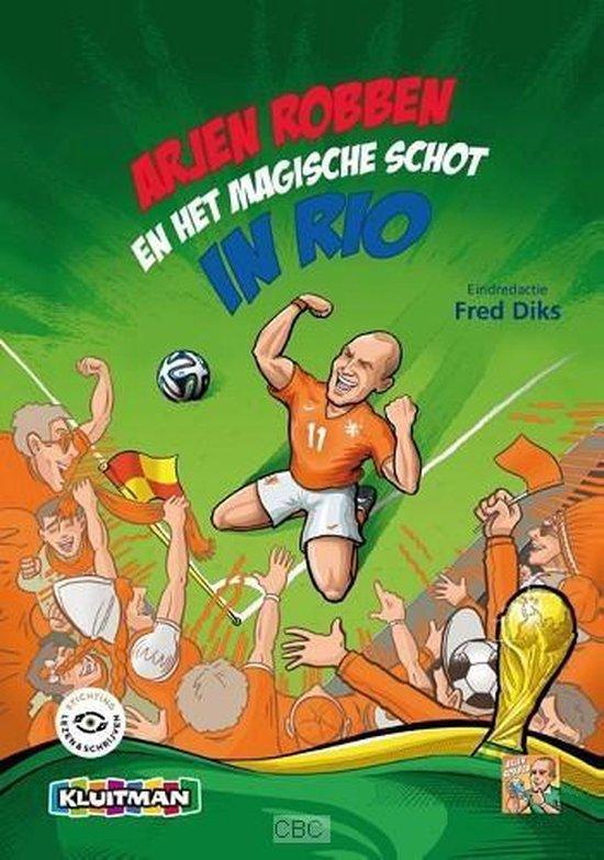 Arjen Robben en het magische schot in Rio - Diverse auteurs pdf epub