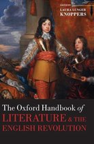 The Oxford Handbook of Literature and the English Revolution