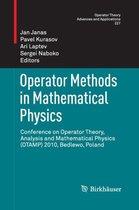 Operator Methods in Mathematical Physics