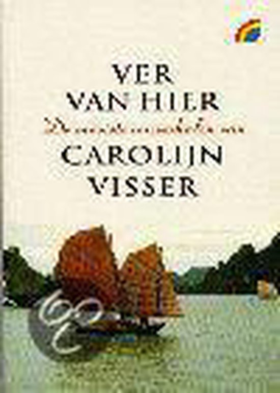Ver Van Hier - Carolijn Visser |