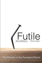 Futile (2nd Edition)