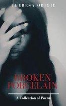 Broken Porcelain