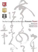 Ken Zen Sho - The Zen Calligraphy and Painting of Yamaoka Tesshu