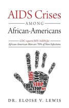 AIDS Crises Among African-Americans