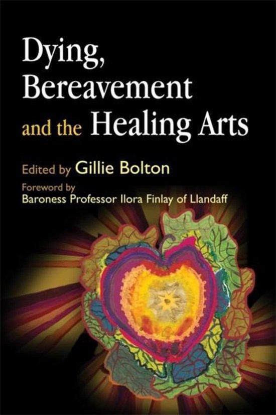 Boek cover Dying, Bereavement and the Healing Arts van Yvonne Yi-Wood Mak (Paperback)