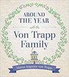 Around the Year with the Vontrapp Family