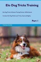 ELO Dog Tricks Training ELO Dog Tricks & Games Training Tracker & Workbook. Includes