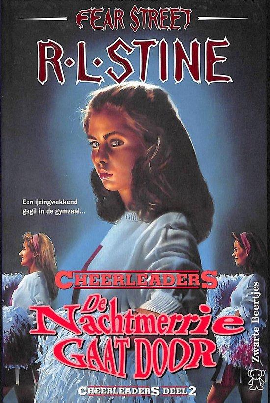Cheerleaders deel 2: De nachtmerrie gaat door - R.L. Stine |