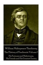 William Makepeace Thackeray - The History of Pendennis