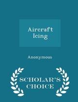 Aircraft Icing - Scholar's Choice Edition