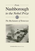 From Nashborough to the Nobel Prize