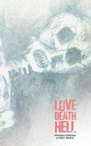 Love Death Hell