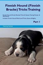 Finnish Hound (Finnish Bracke) Tricks Training Finnish Hound Tricks & Games Training Tracker & Workbook. Includes